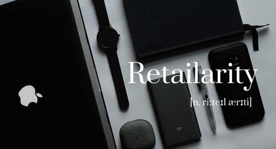 Retailarity - The Future of Consumers